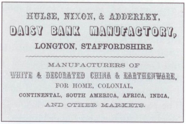 advert for Hulse, Nixon & Adderley - Daisy Bank Manufactory, Longton, Staffordshire